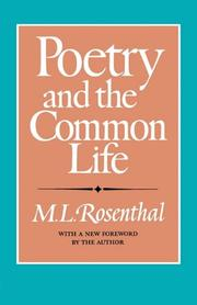 POETRY AND THE COMMON LIFE by M.L. Rosenthal