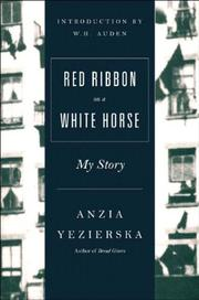 RED RIBBON ON A WHITE HORSE by Anzia Yezierska