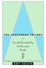 THE ARMSTRONG TRILOGY by Roy Heath