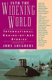 INTO THE WIDENING WORLD by John Loughery