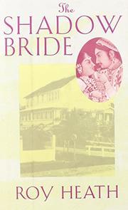 THE SHADOW BRIDE by Roy Heath