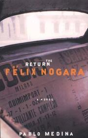 Cover art for THE RETURN OF FELIX NOGARA