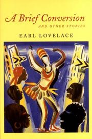 A BRIEF CONVERSATION by Earl Lovelace