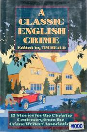 A CLASSIC ENGLISH CRIME by Tim Heald
