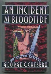 AN INCIDENT AT BLOODTIDE by George C. Chesbro