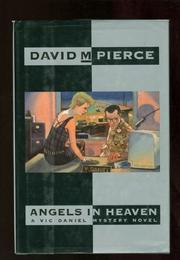ANGELS IN HEAVEN by David M. Pierce