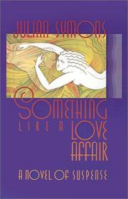 SOMETHING LIKE A LOVE AFFAIR by Julian Symons