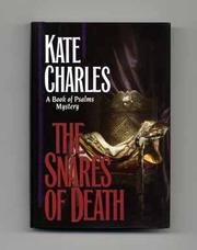 THE SNARES OF DEATH by Kate Charles