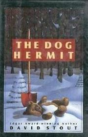 THE DOG HERMIT by David Stout
