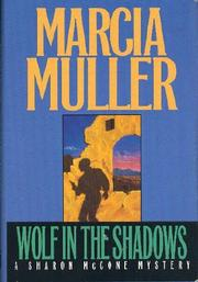 WOLF IN THE SHADOWS by Marcia Muller