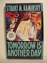 TOMORROW IS ANOTHER DAY by Stuart M. Kaminsky
