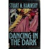 DANCING IN THE DARK by Stuart M. Kaminsky