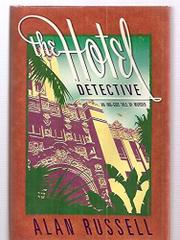 THE HOTEL DETECTIVE by Alan Russell