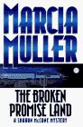 THE BROKEN PROMISE LAND by Marcia Muller