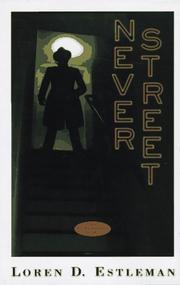 NEVER STREET by Loren D. Estleman