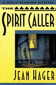 THE SPIRIT CALLER by Jean Hager