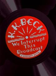 WE INTERRUPT THIS BROADCAST by K.K. Beck