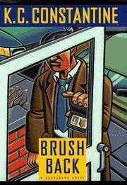 BRUSHBACK by K.C. Constantine