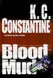 BLOOD MUD by K.C. Constantine
