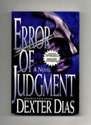 ERROR OF JUDGMENT by Dexter Dias