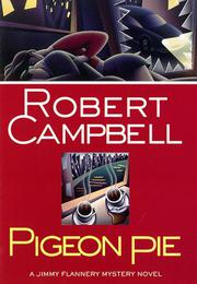 PIGEON PIE by Robert Campbell