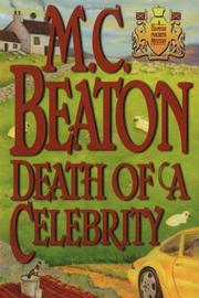 DEATH OF A CELEBRITY by M.C. Beaton