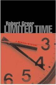 LIMITED TIME by Robert Greer