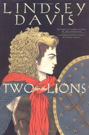 TWO FOR THE LIONS by Lindsey Davis