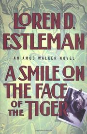 A SMILE ON THE FACE OF THE TIGER by Loren D. Estleman