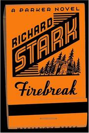 FIREBREAK by Richard Stark