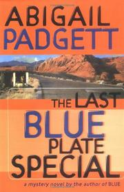 THE LAST BLUE PLATE SPECIAL by Abigail Padgett