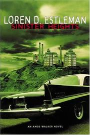 SINISTER HEIGHTS by Loren D. Estleman