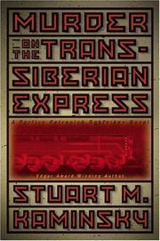 MURDER ON THE TRANS-SIBERIAN EXPRESS by Stuart M. Kaminsky