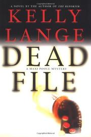 DEAD FILE by Kelly Lange