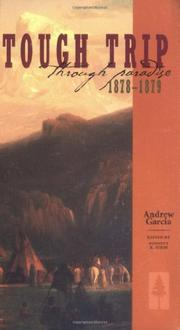 TOUGH TRIP THROUGH PARADISE 1878-1879 by Andrew Garcia
