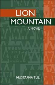 LION MOUNTAIN by Mustapha Tlili