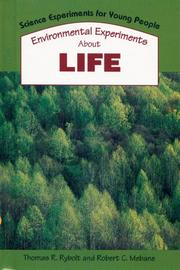 ENVIRONMENTAL EXPERIMENTS ABOUT LIFE by Thomas R. Rybolt