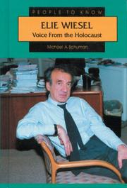 ELIE WIESEL by Michael A. Schuman