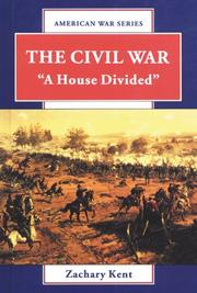 THE CIVIL WAR by Zachary Kent
