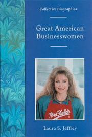 GREAT AMERICAN BUSINESSWOMEN by Laura S. Jeffrey