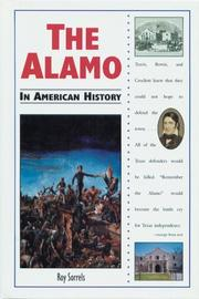 THE ALAMO IN AMERICAN HISTORY by Roy Sorrels