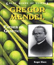 GREGOR MENDEL by Roger Klare