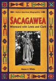 SACAGAWEA by Alana J. White