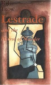 LESTRADE AND THE MIRROR OF MURDER by M.J. Trow