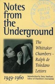 NOTES FROM THE UNDERGROUND by Ralph de Toledano