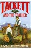 TACKETT AND THE TEACHER by Lyn Nofziger