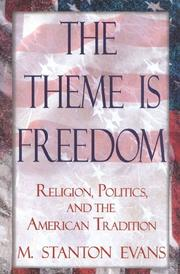 THE THEME IS FREEDOM by M. Stanton Evans