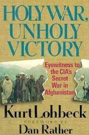 HOLY WAR, UNHOLY VICTORY by Kurt Lohbeck