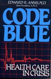 CODE BLUE by Edward R. Annis