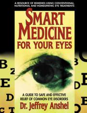 SMART MEDICINE FOR YOUR EYES by Jeffrey Anshel
